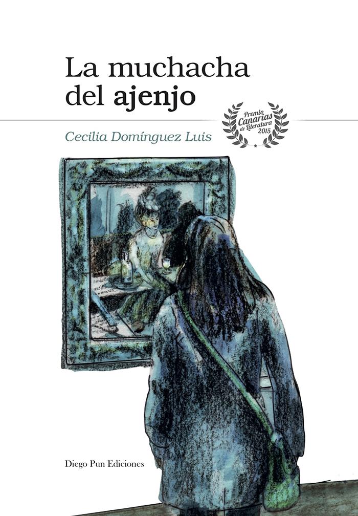 Portada libro La muchacha del ajenjo - Cecilia Domínguez Luis